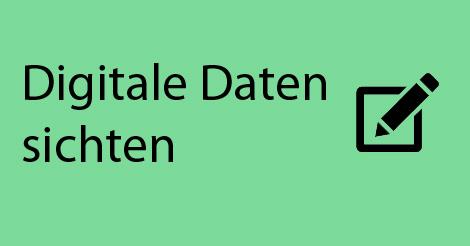 """Beitragsbild mit Schriftzug """"Digitale Daten sichten"""""""