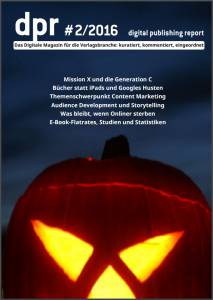 Digital Publishing Report #2 im Oktober 2016: Chatbots, Gonebots, digina.16